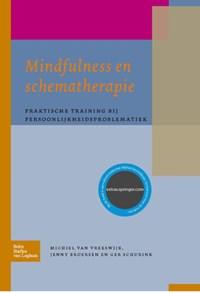 Mindfulness en schematherapie | M. Vreeswijk ; J. Broersen ; G. Schurink |