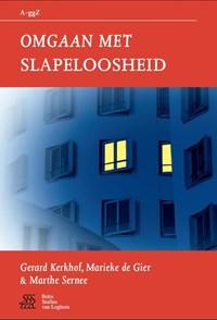 Omgaan met slapeloosheid | Gerard Kerkhof ; Marieke de Gier ; Marthe Sernee |