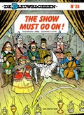 De blauwbloezen 28. the show must go on!   Willy Lambil & Raoul Cauvin  