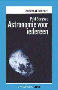 Astronomie voor iedereen   P. Bergsoe  