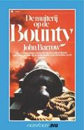 Muiterij op de Bounty | John Barrow |
