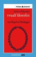 Twaalf filosofen   A. Hübscher  
