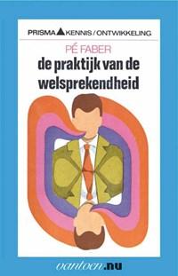 Praktijk van de welsprekendheid | P. Faber |