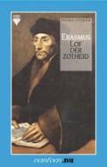 Lof der zotheid   D. Erasmus  