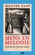 Mens en Melodie | W. Paap |