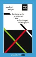 Fundamentele problemen der hedendaagse wijsbegeerte   G. Krüger  