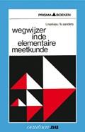 Wegwijzer in de elementaire meetkunde   I. Merkies ; K. Sanders  