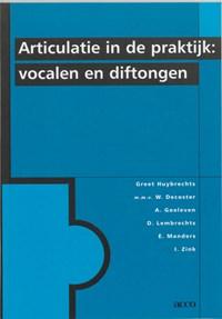 Articulatie in de praktijk | Greet Huybrechts & W. Decoster & A. Goeleven |