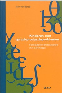 Kinderen met spraakproductieproblemen   J. van Borsel  