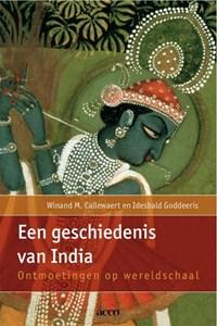 Een geschiedenis van India | Winand M. Callewaert ; Idesbald Goddeeris |