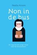 Non in de bus   Nadia Kroon  