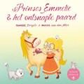 Prinses Emmelie & het ontsnapte paard   Tanneke Dorgelo-Sluiter  