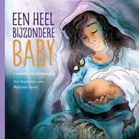 Een heel bijzondere baby   Liesbeth van Binsbergen  