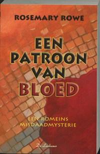 Een patroon van bloed   R. Rowe  