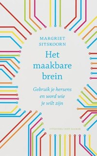 Het maakbare brein   Margriet Sitskoorn  