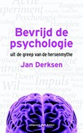 Bevrijd de psychologie | Jan Derksen |