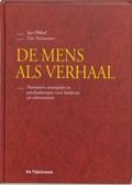 De mens als verhaal   J. Olthof ; E. Vermetten  