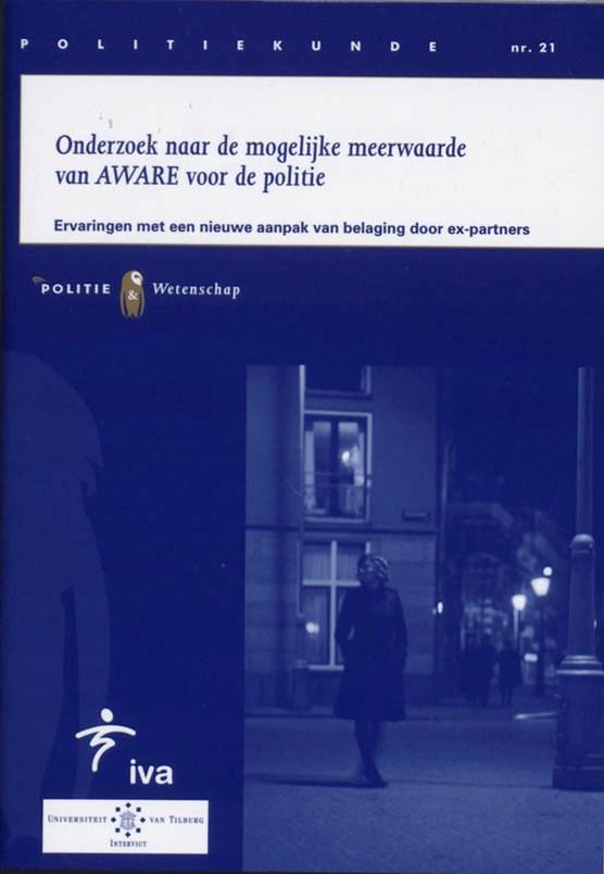 Onderzoek naar de mogelijke meerwaarde van AWARE voor de politie