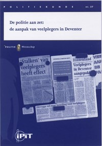 De politie aan zet | Inge Bakker ; Mirjam Krommendijk |
