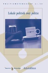 Lokale politiek over politie | T.B.W.M. van der Torre-Eilert ; H. Bergsma ; M.J. van Duin |