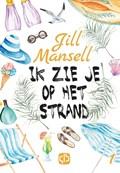 Ik zie je op het strand   Jill Mansell  