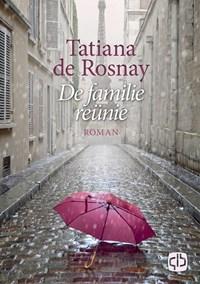 De familiereünie | Tatiana de Rosnay |