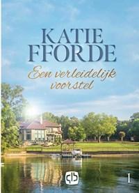 Een verleidelijk voorstel   Katie Fforde  