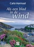 Als een blad in de wind   Carla Vermaat  