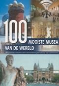 100 Mooiste musea van de wereld | H.-J. Neubert ; W. Maass |