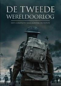 De tweede wereldoorlog in foto's | David Boyle |