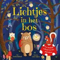 Lichtjes in het bos   Caroline Richards  