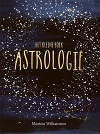 Astrologie - Het kleine boek   Marion Williamson  