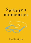 Seniorenmomentjes - Cadeauboeken | Freddie Green |