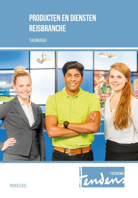 Producten en diensten voor de reisbranche Toerisme Theorieboek