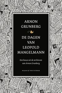 De dagen van Leopold Mangelmann | Arnon Grunberg |
