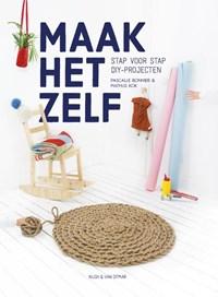 Maak het zelf | Pascalle Bonnier ; Mathijs Kok |