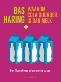 Waarom cola duurder is dan melk | Bas Haring |