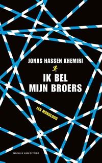 Ik bel mijn broers | Jonas Hassen Khemiri |