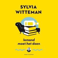 Iemand moet het doen | Sylvia Witteman |