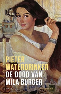 De dood van Mila Burger | Pieter Waterdrinker |