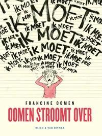 Oomen stroomt over | Francine Oomen |