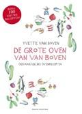 De grote oven van Van Boven | Yvette van Boven |