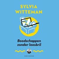 Boodschappen zonder leesbril | Sylvia Witteman |