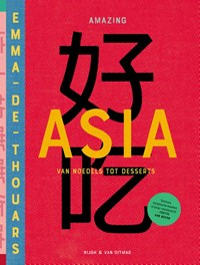 Amazing Asia | Emma de Thouars |