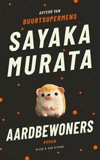 Aardbewoners | Sayaka Murata |