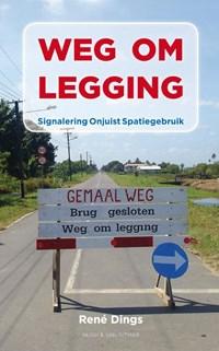 Weg om legging | René Dings |