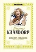 Dit is een meezinger | Brigitte Kaandorp |