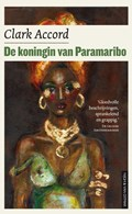 De koningin van Paramaribo | Clark Accord |