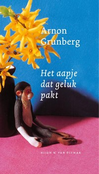 Het aapje dat geluk pakt   Arnon Grunberg  