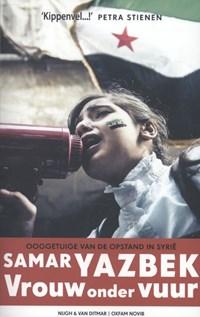 Vrouw onder vuur | Samar Yazbek |